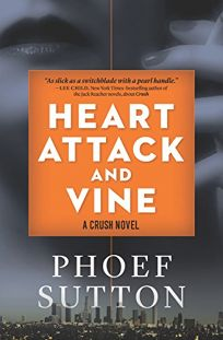 Heart Attack and Vine: A Crush Novel