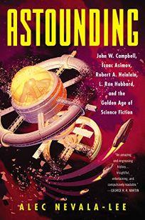 Astounding: John W. Campbell