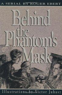Behind the Phantoms Mask