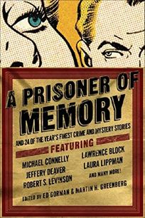 A Prisoner of Memory and 24 of the Years Finest Crime and Mystery Stories