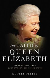 The Faith of Queen Elizabeth: The Poise