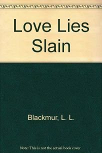 Love Lies Slain