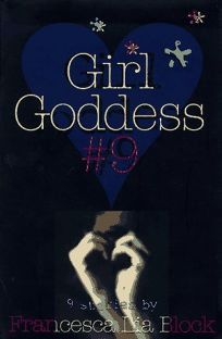 Girl Goddess: Nine Stories