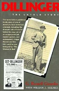 Dillinger: The Untold Story