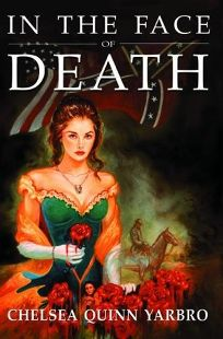 IN THE FACE OF DEATH: An Historical Horror Novel