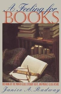 Feeling for Books: The Book-Of-The-Month Club