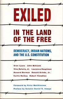 Exiled in the Land of the Free: Democracy