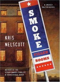 SMOKE-FILLED ROOMS: A Smokey Dalton Novel