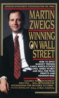 Martin Zweigs Winning on Wall Street