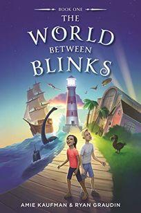 The World Between Blinks The World Between Blinks #1