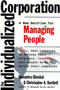 The Individualized Corporation: A New Doctrine for Managing People
