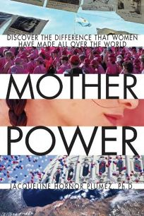 MOTHER POWER: Inspiring Stories of Women Who Stopped Wars