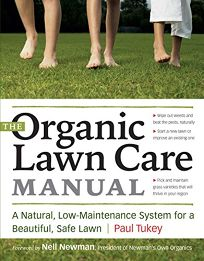 The Organic Lawn Care Manual: A Natural