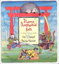THREE SAMURAI CATS: A Story from Japan