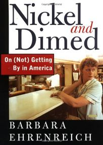 NICKEL AND DIMED: On Not Gettting By in Boom-Time America