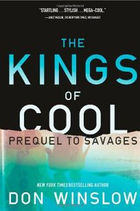 The Kings of Cool: Prequel to Savages