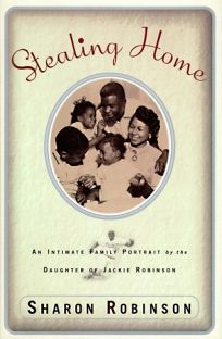 Stealing Home: Intimate Family Portrait by the Daughter of Jackie Robinson
