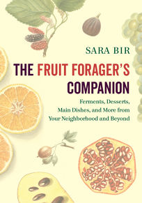 The Fruit Forager's Companion: Ferments