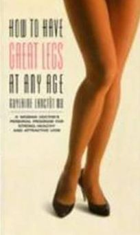 How to Have Great Legs at Any Age