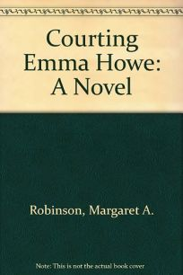 Courting Emma Howe