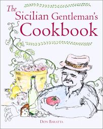 THE SICILIAN GENTLEMANS COOKBOOK