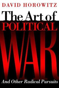 The Art of Political War: And Other Radical Pursuits