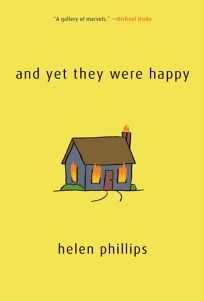 And Yet They Were Happy: Stories