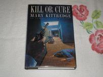 Kill or Cure: An Edwina Crusoe Mystery