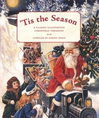 Tis the Season: A Classic Illustrated Christmas Treasury