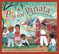 P Is for Piata: A Mexico Alphabet