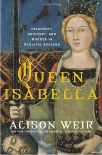 Queen Isabella: Treachery