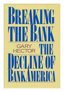 Breaking the Bank: The Decline of Bankamerica