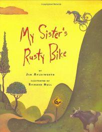 My Sisters Rusty Bike
