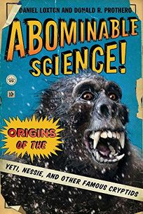 Abominable Science! Origins of the Yeti