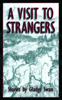 A Visit to Strangers