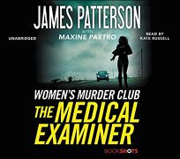The Medical Examiner: A Womens Murder Club Story