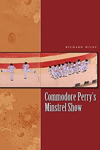 Commodore Perrys Minstrel Show