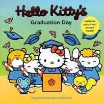 Hello Kittys Graduation Day [With Punch-Out Picture Frame]