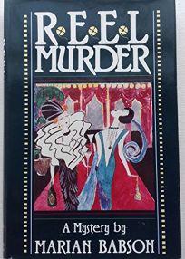 Reel Murder: A Mystery