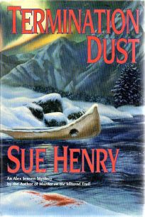 Termination Dust: An Alex Jensen Mystery