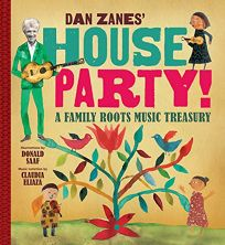 Dan Zanes' House Party: A Family Roots Music Treasury