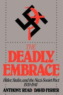 Deadly Embrace: Hitler