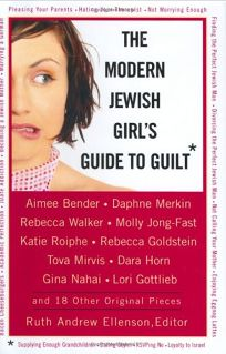 The Modern Jewish Girls Guide to Guilt