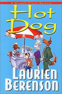 HOT DOG: A Melanie Travis Mystery