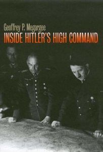 Inside Hitlers High Command