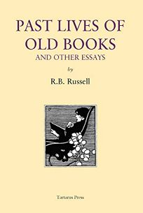 Past Lives of Old Books and Other Essays