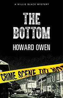 The Bottom: A Willie Black Mystery