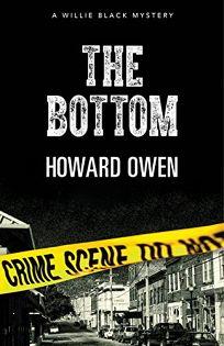 The Bottom: A Willie Black Mystery