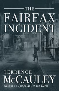 The Fairfax Incident