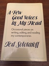 A Few Good Voices in My Head: Occasional Pieces on Writing
